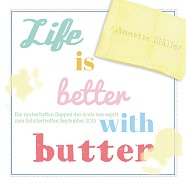 Life is better with butter