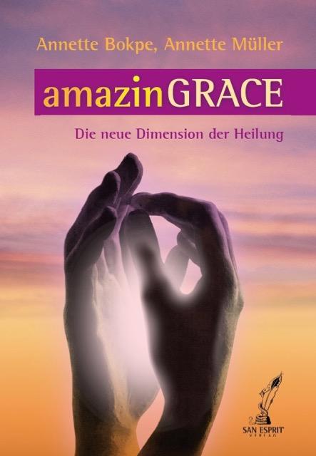amazinGrace - Die neue Dimension der Heilung