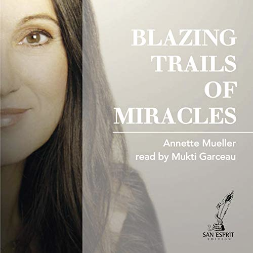 blazing trails of miracles audio